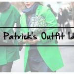 15 STYLISH ST. PATRICK'S OUTFIT IDEAS