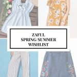 ZAFUL SPRING SUMMER 2017 WISHLIST
