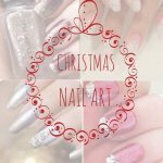 THE CHRISTMAS SPECIAL: EASY, CUTE, CLASSY OR NON-TRADITIONAL NAIL ART