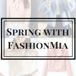 SPRING READY WITH FASHIONMIA