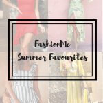 FASHIONME SUMMER FAVORITES