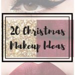THE XMAS SPECIAL PART II: 20 CHRISTMAS MAKEUP IDEAS