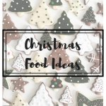 THE XMAS SPECIAL PART I: 20 CHRISTMAS FOOD IDEAS