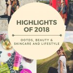 HIGHLIGHTS OF 2018: OUTFITS, REVIEWS AND MORE
