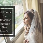 BRIDAL TIARAS: THE STATEMENT ACCESSORY THAT PAYS OFF