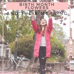 BIRTH MONTH FLOWERS AND THEIR MEANINGS