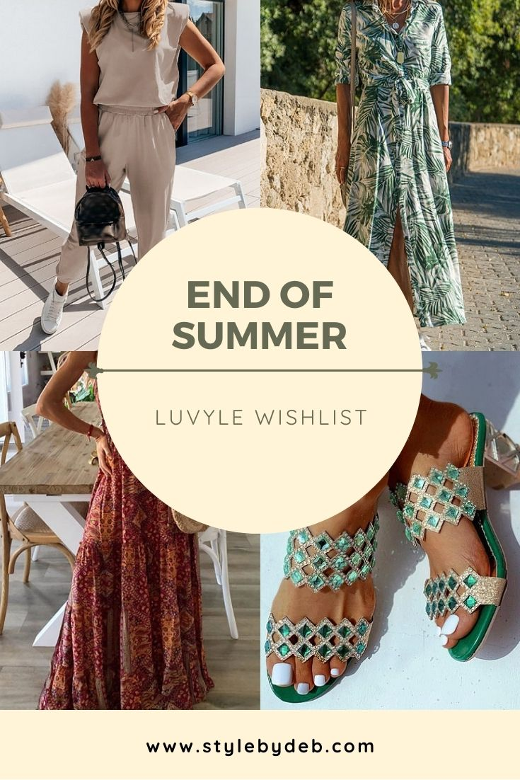 end of summer luvyle wishlist by style by deb