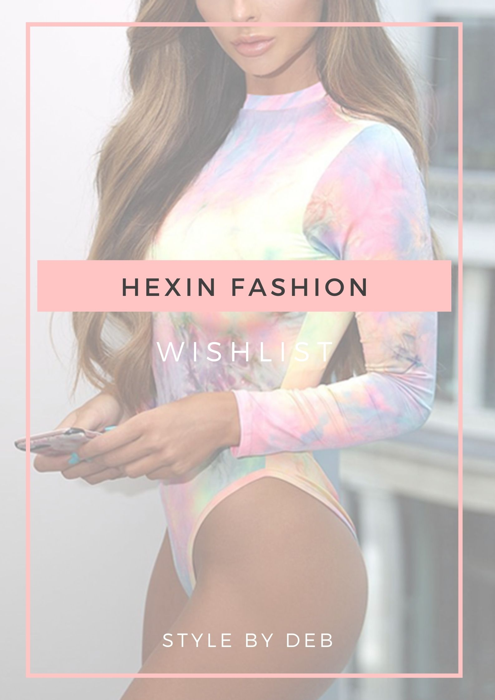 My Hexin Fashion wishlist
