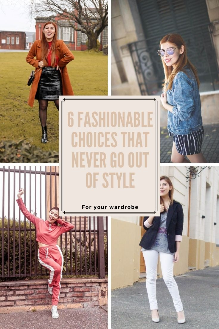 style by deb 6 fashionable choices that never go out of style