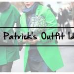 15 STYLISH ST. PATRICK'S OUTFIT IDEAS