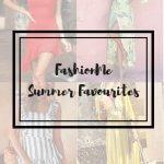 FASHIONME SUMMER FAVORITES
