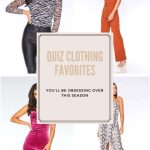 QUIZ CLOTHING FAVORITES YOU'LL BE OBSESSING OVER THIS SEASON