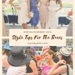 STYLE TIPS FOR THE RACES: HOW TO LOOK YOUR BEST THIS SUMMER
