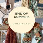 END OF SUMMER LUVYLE WISHLIST
