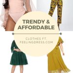TRENDY & AFFORDABLE CLOTHES FT. FEELINGDRESS.COM