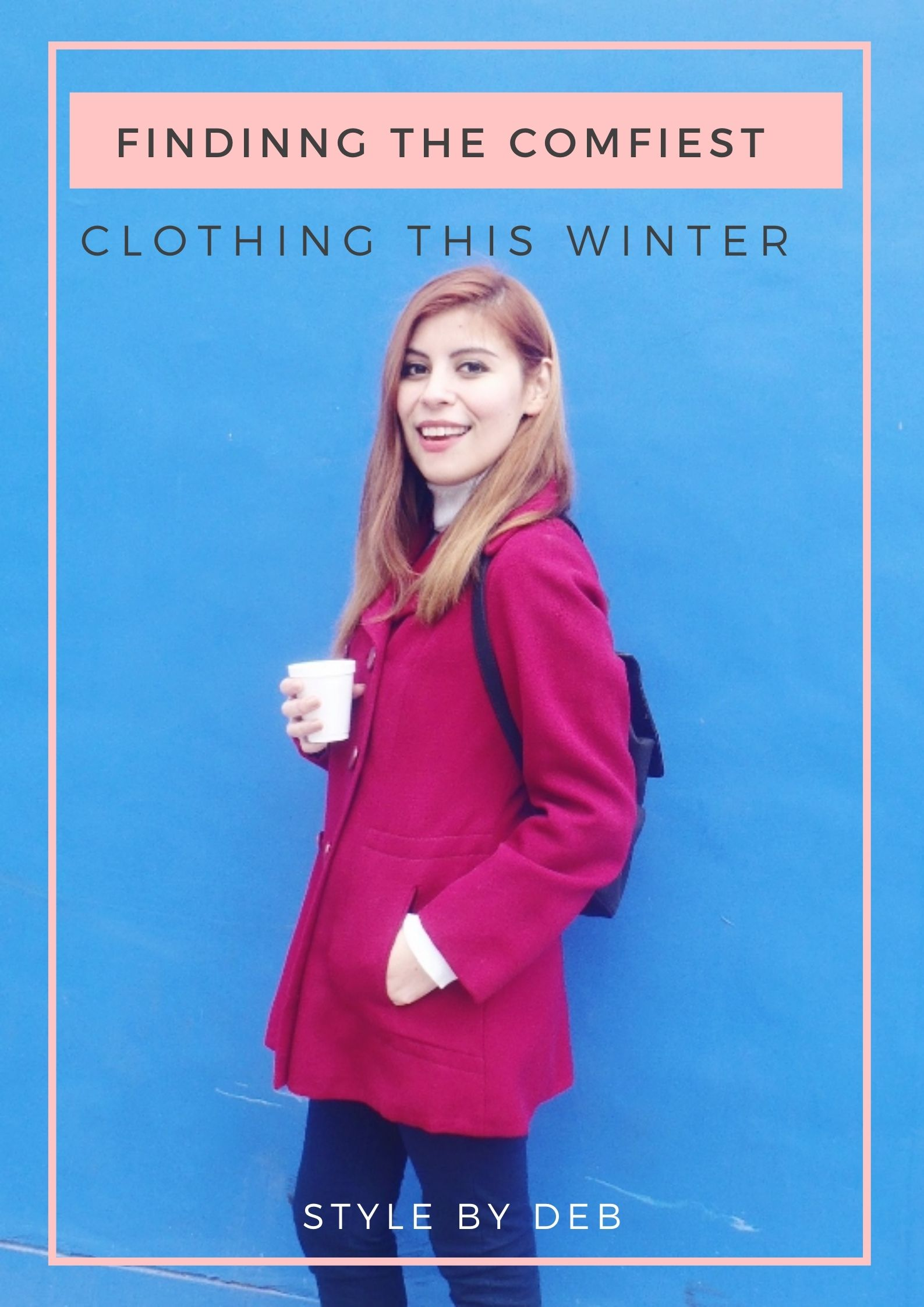 Style by Deb finding the comfiest clothing this winter