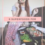6 SUPERFOODS THAT CAN OFFER YOU RADIANT AND YOUTHFUL SKIN