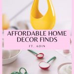 AFFORDABLE HOME DECOR FINDS